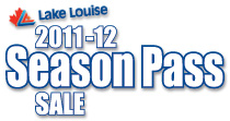 Lake Louise Season Pass Sale  Last Chance!